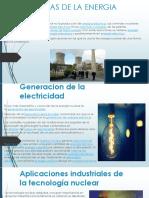 IMPLICANCIAS DE LA ENERGIA NUCLEAR.pptx