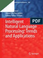 [Studies in Computational Intelligence 740] Khaled Shaalan,Aboul Ella Hassanien,Fahmy Tolba (eds.) -  Intelligent Natural Language Processing_ Trends and Applications (2018, Springer International Publishing).pdf