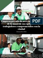 Henry Camino - Empresa Privada de Aseo Urbano Crece de La Mano de Un Equipo de Trabajadores Comprometidos Con La Ciudad