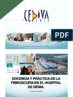 Docencia y Practica de La Fibroscopia en El Hospital de Deni. f.llobell.ppt [Modo de Compatibilidad]-1