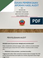 penyelesaian pemeriksaan dan hasil audit