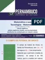 Cálculo algébrico adições algébricas simples, uso da propriedade distributiva da multiplicação em relação à adição.pptx