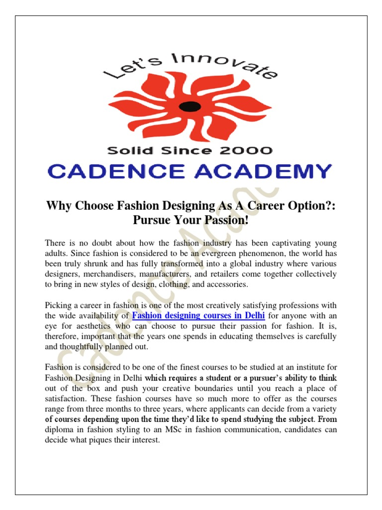 Why Choose Fashion Designing As A Career Option Pursue Your Passion Fashion Design Fashion