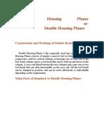 Standard Housing Planer