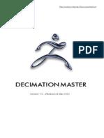 Decimation Master Documentation