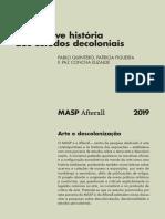 Uma Breve História Dos Estudos Decoloniais