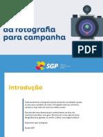 O Guia Da Fotografia Para a Campanha