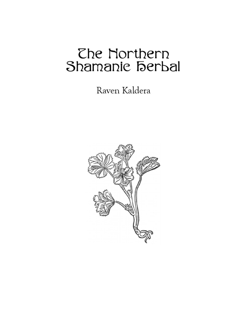 The Northern Shamanic Herbal Pdf Herbalism Shamanism