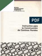 Instructivo Para La Construccion de Caminos Rurales.-73 Hojas