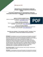 MAYA - AVALIAÇÃO COMPARATIVA DA CAPACIDADE DE CARGA EM FUNDAÇÕES PROFUNDAS. FÓRMULAS ANALÍTICAS E ENSAIOS DE CARGA.docx