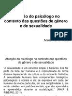 Psicologia no contexto das questões de genero e sexualidade.