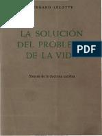 leltte, fernand - la solucion del problema de la vida.pdf