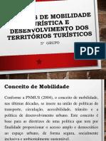 Modelos de mobilidade turística e Desenvolvimento dos territórios.pptx