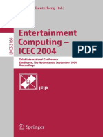 (Lecture Notes in Computer Science 3166) Craig a. Lindley (Auth.), Matthias Rauterberg (Eds.) - Entertainment Computing – ICEC 2004_ Third International Conference, Eindhoven, The Netherlands, Septemb