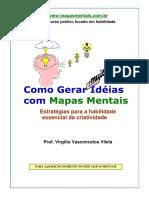 CRIATIVIDADE - Virgílio Vasconcelos Vilela - Como Gerar Ideias Com Mapas Mentais