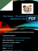 proyecto de plan de intervencin kusiwawa en prevencion de explotacion infantil.pptx