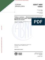 ABNT NBR 10443_2008 - Tintas e Vernizes - Determinação Da Espessura Da Película Seca Sobre Superfícies Rugosas - Método de Ensaio