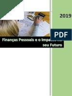 Finanças Pessoais e o impacto no seu futuro