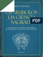 Rene Guenon Os Simbolos Da Ciencia Sagrada