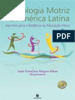 Praxiologia Motriz Na América Latina. Aportes Para a Didática Na Educação Física
