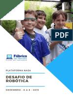 Report - Desafio de Robótica Plataforma Nasa 2019 - Fábrica de Nerdes - Clube de Inovações