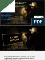CANON-MINERO-Y-REGALÍAS-MINERAS.pptx