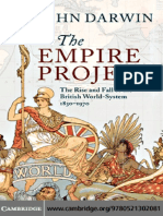 John Darwin - The Empire Project_ the Rise and Fall of the British World-System, 1830-1970 (2009)