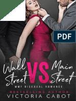Wall Street vs. Main Street - Victoria Cabot