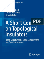 A Short Course on Topological Insulators_ Band Structure and Edge States in One and Two Dimensions-János K. Asbóth, László Oroszlány, András Pályi