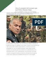 evelaciones sobre el comando de la muerte que dirigió el coronel Plubio Hernán Mejía