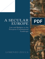 A Secular Europe Law and Religion in European Constitutional Landscape