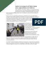 Extranjeros Detenidos en Aeropuerto de Quito Tenían Agenda Presidencial 2