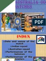India- Australia Odi Matches