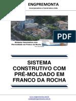 Sistema Construtivo Com Pré-moldado Em Franco Da Rocha