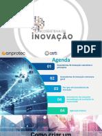 Apresentação Carlos Eduardo Bizzotto - Anprotec