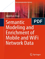 (T-Labs Series in Telecommunication Services) Abdulbaki Uzun - Semantic Modeling and Enrichment of Mobile and WiFi Network Data-Springer International Publishing (2019)