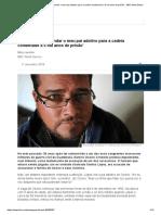 'Como Ajudei a Mandar o Meu Pai Adotivo Para a Cadeia Condenado a 5 Mil Anos de Prisão' - BBC News Brasil