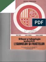 Utilajul Si Tehnologia Prelucrarii Legumelor Si Fructelor 1993 Xi Segal b, Ionescu e, Ionescu r