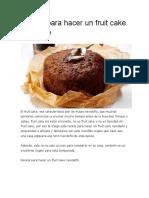 4 Recetas de Fruit Cake