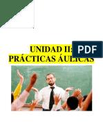 UNIDAD II. PRÁCTICAS ÁULICAS. (1)
