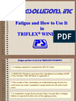 Fatigue and How to Use It in TRIFLEX