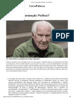 BADIOU, A. O Que é a Organização Política