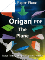 Easy Origami the Plane_ 10 Styles Paper Folding the Plane Easy to Do. ( PDFDrive.com )