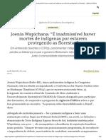 """Joenia Wapichana_ """"É inadmissível haver mortes de indígenas por estarem protegendo as florestas"""" - Agência Pública"""