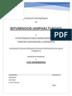Summer training report on BITUMINOUS (ASPHALT) ROAD