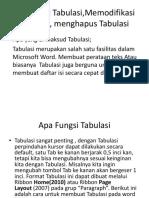 Membuat Tabulasi,Memodifikasi Tabulasi, menghapus Tabulasi.pptx