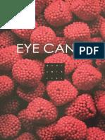 Bemjamin Earl Eye Candy