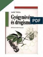 Banai Valéria - Gyógynövény és drogismeret