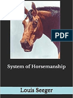 """System of Horsemanship"" by Louis Seeger"