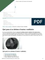 Qué pasa si se detiene el motor ventilador _ Aires Acondicionados